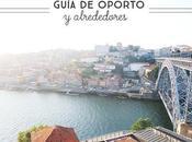 Guía Oporto alrededores