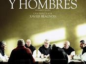 Crítica cine: Dioses Hombres