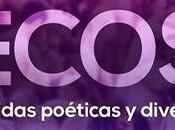 ECOS vidas poéticas diversas. Corto Independiente