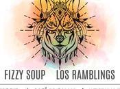 Jueves eléctricos, Fizzy Soup Ramblings