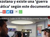 Medios 'mienten' sobre situación venezolana existe 'guerra climática' según este documental