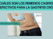 ¿Cuáles Remedios Caseros Efectivos para Gastritis Crónica?