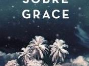 Sobre Grace Anthony Doerr