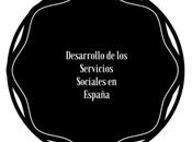 desarrollo Servicios Sociales España