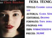 Reseña: Cuando llega luz, Clara Sánchez