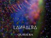 Lantalba Quisiera