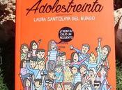 Crónicas adolestreinta, laura santolaya