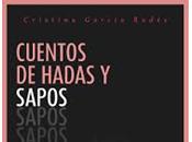 Cuentos Hadas Sapos Cristina García Rodés