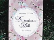Reseña Daringham Hall Retorno Kathryn Taylor