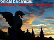 Crónicas balcánicas: liubliana, madre dragones