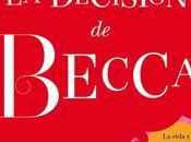 RESEÑA: decisión Becca (Trilogía Diván Lena Valenti