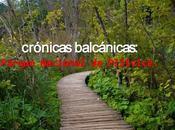 Crónicas balcánicas: parque nacional plitvice