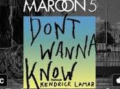 Escucha nuevo single Maroon Kendrick Lamar: 'Don't wanna know'