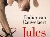 Jules, Didier Cauwelaert