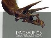 """Espejo Ciencia recomienda... """"Dinosaurios, Lagartos terriblemente grandes""""."""