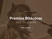 Premios Bitácoras 2016, sueño inalcanzable?