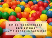 sitios donde celebrar cumpleaños Castellón