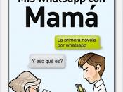 Reseña, whatsapp Mamá