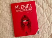 Reseña: chica revolucionaria Diego Ojeda