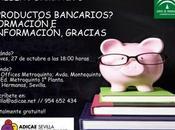 Taller Formativo Gratuito: ¿Productos Bancarios? Formación Información, ¡Gracias!