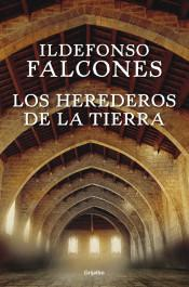 Reseña: herederos tierra Ildefonso Falcones
