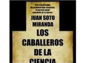 caballeros ciencia Juan Soto Miranda