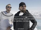 Before flood, Documental Leonardo DiCaprio sobre cambio climático