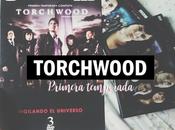 Hablando serie: Vigilando universo Torchwood [primera temporada]