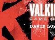 Valkiria. Game Over David Lozano