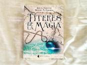 Reseña: Títeres magia Iria Parente Selene Pascual