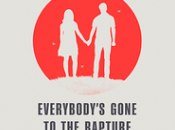 Everybody's gone Rapture