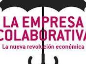 empresa colaborativa; nueva revolución económica