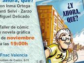 ahora, qué? Charla/Taller Fnac Valencia