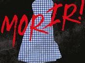 Libros llegarán diciembre: ¡Dorothy debe morir!, sirena