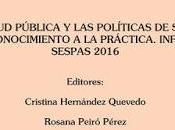 Informe SESPAS 2016: salud pública mucho