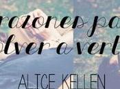 reseña razones para volver verte Alice Kellen