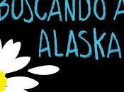 Reseña: Buscando Alaska