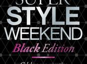 Super Style Weekend Black Edition Outlets