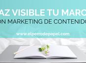 Cómo potenciar visibilidad marca internet marketing contenidos