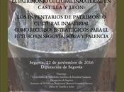 Jornada-Seminario: Patrimonio Cultural Inmaterial Castilla León (Segovia).