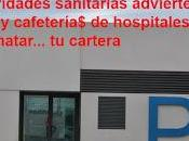 hospitales públicos puede matar bolsillo... concesiones parkings cafeterías