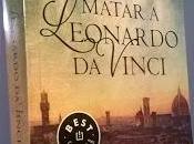 """Matar Leonardo Vinci"" (Christian Gálvez)"