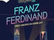 Festival 2017 confirma Franz Ferdinand