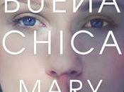 (Reseña) Buena Chica Mary Kubica