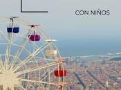 Barcelona niños: Planes para nuestra próxima visita familia