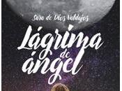 Lágrima Ángel Sara Dios Valdajos