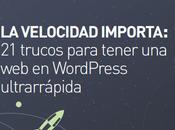 Trucos para tener WordPress ultrarrápida