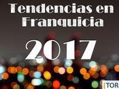 Nuevas tendencias franquicia 2017