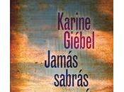 Jamás sabrás (Karine Giébel)