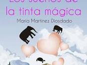 (#reseña) sueños tinta mágica, María Martínez Diosdado